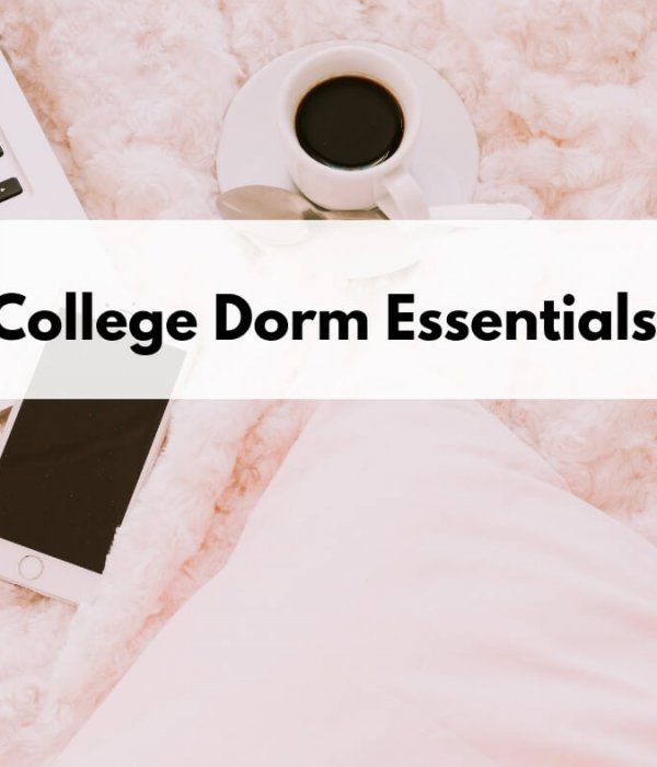 essential college items that every dorm room needs to have both for girls and guys , its a must-have